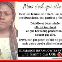 Madame Idamange Iryamugwiza Yvonne a besoin d'être protégée.